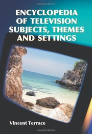 Cover of: Encyclopedia of Television Subjects, Themes and Settings