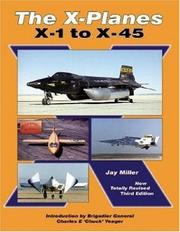 Cover of: The X-Planes: X-1 to X-45