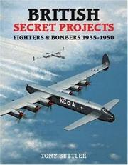 Cover of: British Secret Projects 3 | Tony Butler
