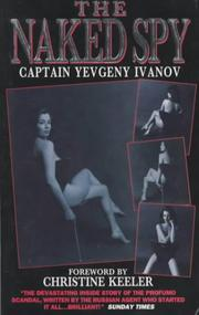 Cover of: The Naked Spy | Yevgeny Ivanov