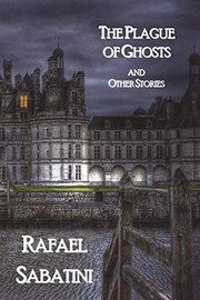 Cover of: The Plague of Ghosts and Other Stories