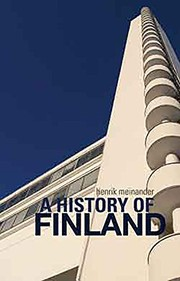 A history of Finland by Henrik Meinander
