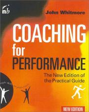 Coaching for performance by Whitmore, John Sir