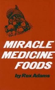 Cover of: Miracle Medicine Foods