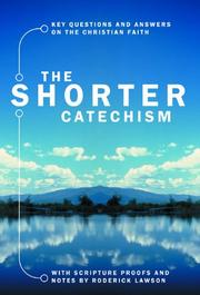 Cover of: The Shorter Catechism | Roderick Lawson