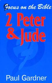 Cover of: 2 Peter & Jude (Focus on the Bible Commentaries) | Paul Gardner