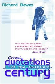 Cover of: Great Quotations of the 20th Century | Richard Bewes