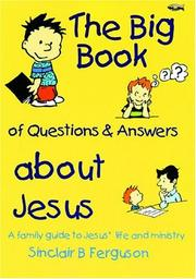 Cover of: The Big Book of Questions & Answers about Jesus
