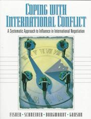 Cover of: Coping with International Conflict: A Systematic Approach to Influence in International Negotiation