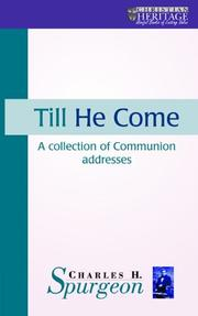 Cover of: Till he come: communion meditations and addresses