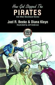 Cover of: How God Stopped the Pirates (Building on the Rock) | Joel Beeke