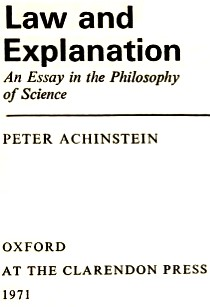 Law and explanation by Peter Achinstein