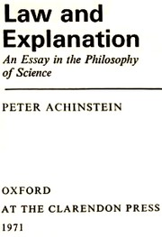 Cover of: Law and explanation | Peter Achinstein