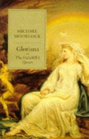 Cover of: Gloriana, or, The unfulfill'd queen: being a romance