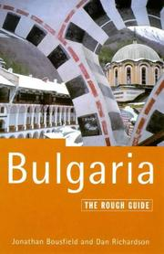 The Rough Guide to Bulgaria, 3rd Edition by Jonathan Bousfield, Dan Richardson