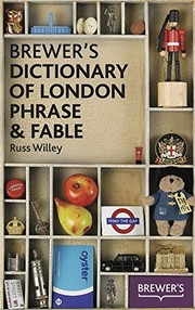 Cover of: Brewer's Dictionary of London Phrase and Fable | Russ Willey