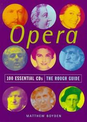 Cover of: The Rough Guide to Opera 100 Essential CDs