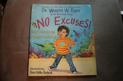 Cover of: No Excuses | Dr. Wayne W. Dyer, Kristina Tracy