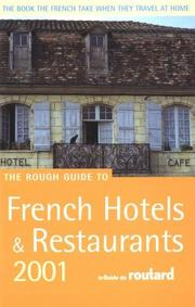 Cover of: The Rough Guide to French Hotels and Restaurants, 2001