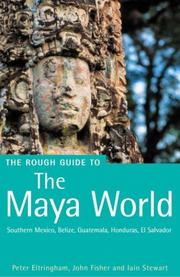 Cover of: The Rough Guide to The Maya World 2 | Peter Eltringham, John Fisher, Iain Stewart