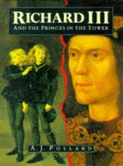 Cover of: Richard III and the Princes In the Tower