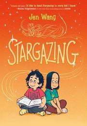 Stargazing / Jen Wang