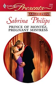 Cover of: Prince of Montéz, Pregnant Mistress