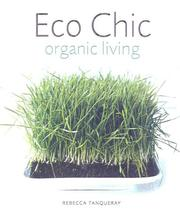Cover of: Eco Chic | Rebecca Tanquery