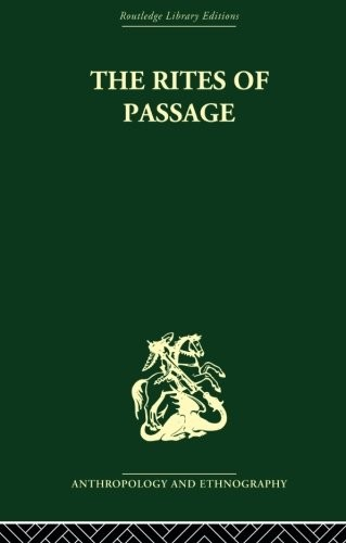 The Rites of Passage by Arnold van Gennep