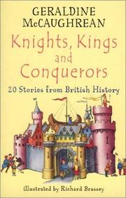 Cover of: Knights, Kings and Conquerors: 20 Stories from British History (20 Stories from Britannia)