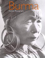 Cover of: Burma: Frontier Photographs 1918-1935