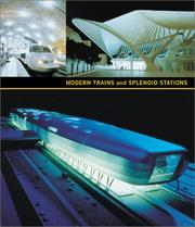 Cover of: Modern Trains and Splendid Stations |
