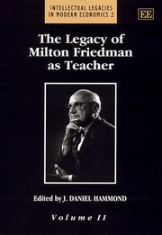 Cover of: The Legacy of Milton Friedman As Teacher (Intellectual Legacies in Modern Economic)