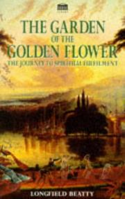 Cover of: Garden of the Golden Flower the Journey