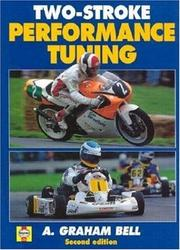 Cover of: Two-stroke performance tuning | A. Graham Bell