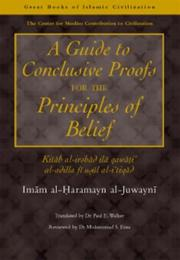 Cover of: A Guide to Conclusive Proofs for the Principles of Belief (Great Books of Islamic Civilization)