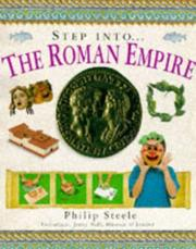 Cover of: Step Into...the Roman Empire (Step Into) | Philip Steele