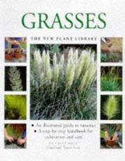 Cover of: Grasses (New Plant Library) | Jo Chatterton