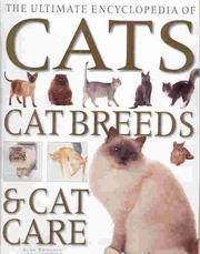 Cover of: The Ultimate Encyclopedia of Cats, Cat Breeds, and Cat Care