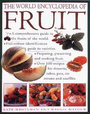 Cover of: The World Encyclopedia of Fruit | Kate Whiteman