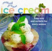 Cover of: Making Dream Ice Cream | Sarah Ainley