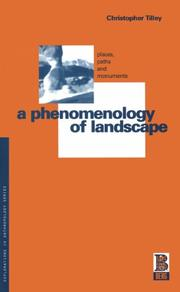 Cover of: A phenomenology of landscape: places, paths, and monuments