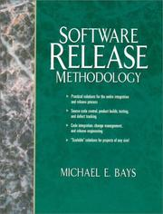 Cover of: Software release methodology | Michael E. Bays