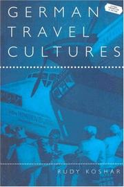 Cover of: German Travel Cultures (Leisure, Consumption and Culture)