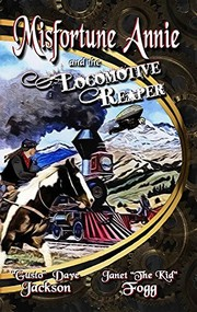 Cover of: Misfortune Annie and the Locomotive Reaper