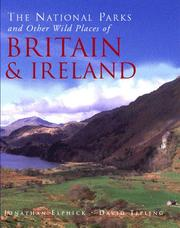Cover of: The National Parks of Other Wild Places of Britain and Ireland (National/Pks Other Wild Places) | Jonathan Elphick