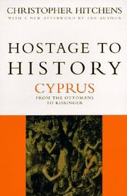 Cover of: Hostage to History: Cyprus from the Ottomans to Kissinger