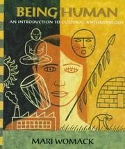 Being Human: An Introduction To Cultural Anthropology