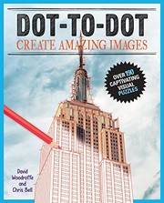Cover of: Dot-to-Dot Create Amazing Images