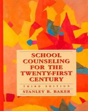 Cover of: School Counseling for the Twenty-First Century (3rd Edition) | Stanley B. Baker